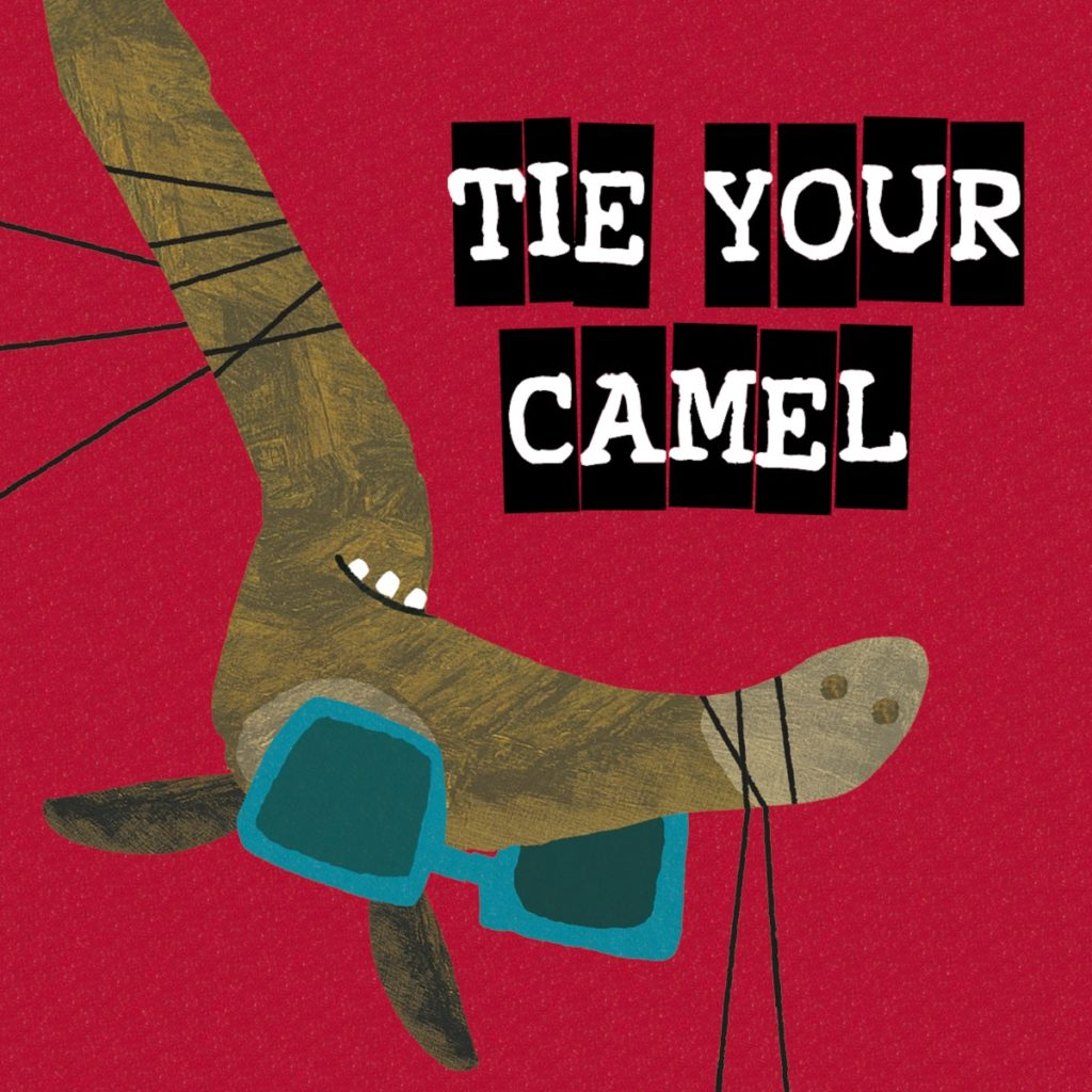Teater Taimine: Tie Your Camel